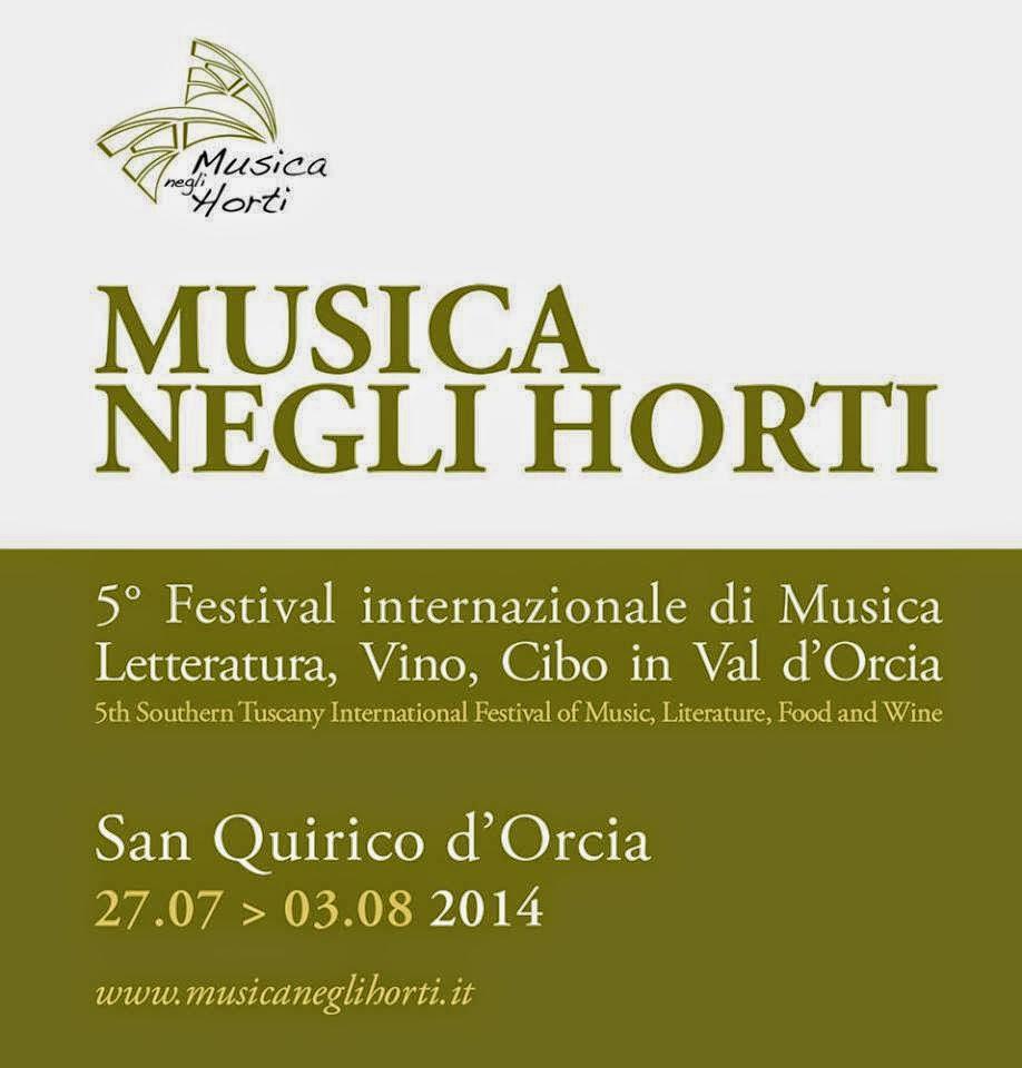 musica negli horti. dal 27 luglio al 3 agosto 2014 a san quirico d'orcia (siena)