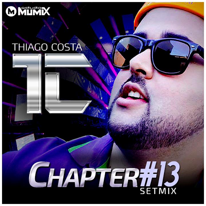 DJ Thiago Costa - Chapter #13