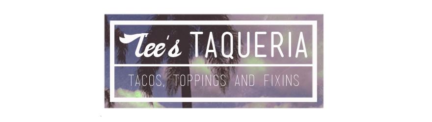 Tee's Taqueria