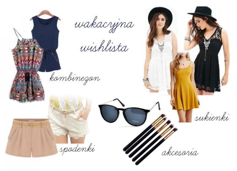 Wakacyjna wishlista - ubrania i dodatki