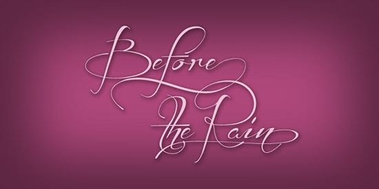 35 Font Script Desain grafis - Before the Rain