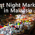 Best Night Markets to Visit in Malaysia