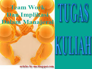 TEAM WORK dan Implikasinya
