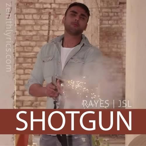 Shotgun - Rayes