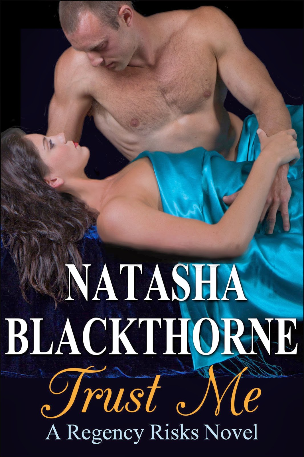 http://www.amazon.com/Trust-Regency-Risks-Natasha-Blackthorne-ebook/dp/B00J4Z61T6%3FSubscriptionId%3DAKIAJBDF5XQBATGDX4VQ%26tag%3Dspea06-20%26linkCode%3Dxm2%26camp%3D2025%26creative%3D165953%26creativeASIN%3DB00J4Z61T6