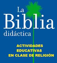 ACTIVIDADES BIBLIA DIDÁCTICA