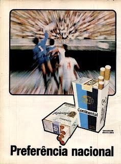 propaganda cigarros Continental - preferência nacional - 1970; propaganda anos 70; história decada de 70; reclame anos 70; propaganda cigarros anos 70; Brazil in the 70s; Oswaldo Hernandez;
