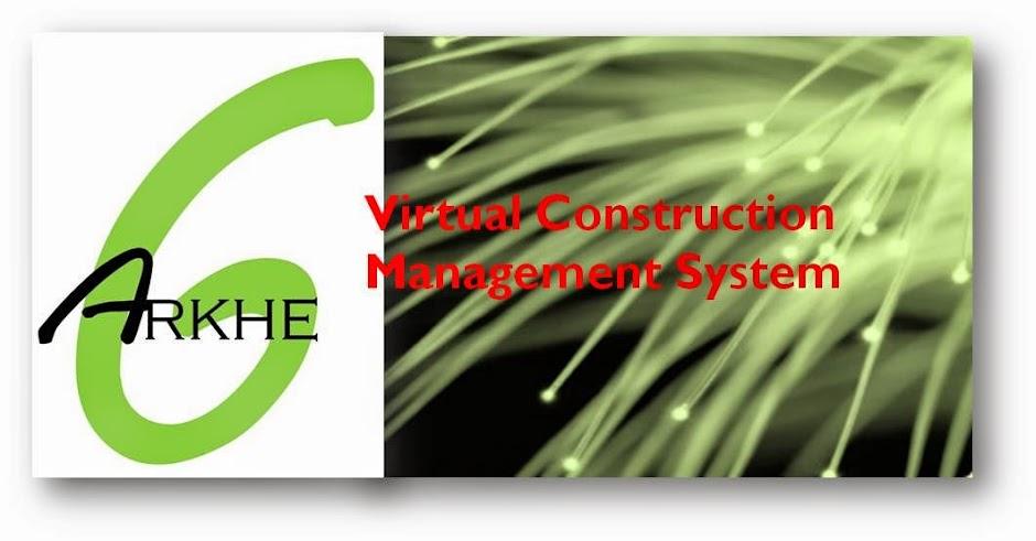 ARKHE6 - Virtual Construction Management System - VCMS