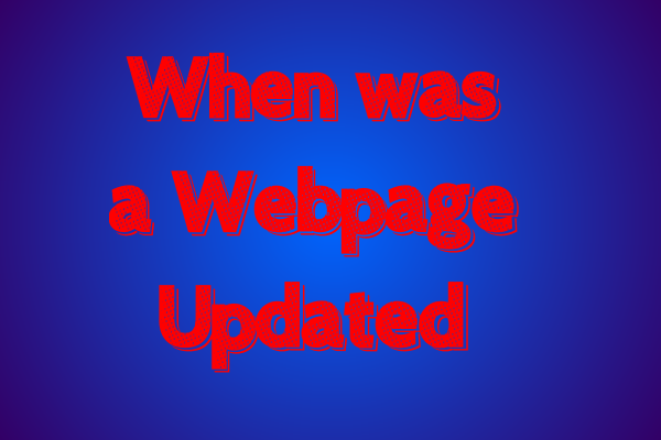 When was a Webpage Updated