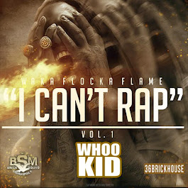 "Waka Flocka ""I Can't Rap Vol. 1"