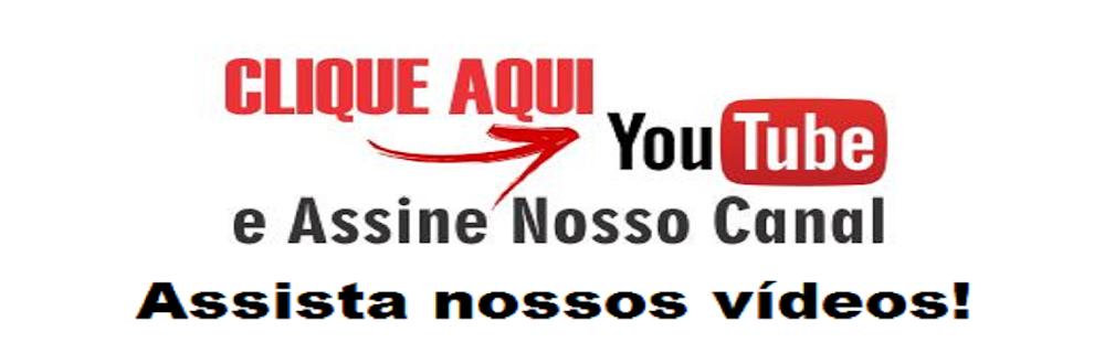 Acesse nosso canal no You Tube!