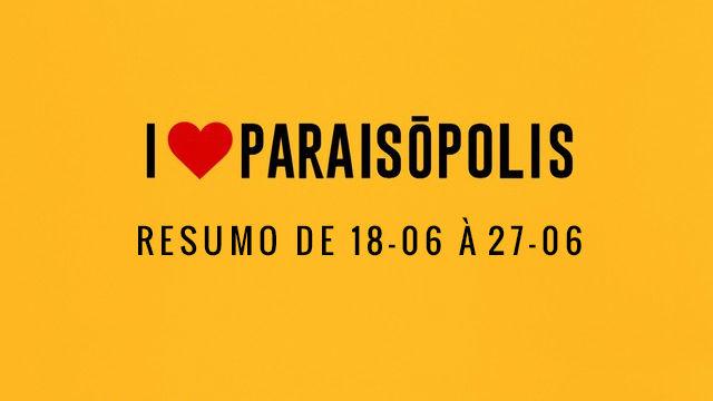 Resumo I Love Paraisôpolis
