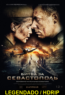 Assistir Battle for Sevastopol Legendado 2015