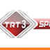 TRT 3 Spor izle