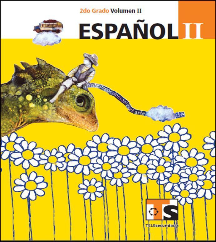 Libro de Español para el alumno de Segundo de Secundaria Volumen II