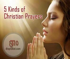 Top 5 Kinds of Christian Prayers