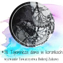 """""""Tajemnicza dama w koronkach"""" - wyzwanie nr 38"""