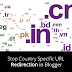 I will learn you How to Stop Country Specific URL Redirection in Blogger