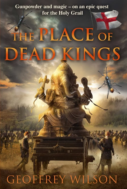 The Place of Dead Kings - Geoffrey Wilson
