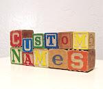 {custom names}