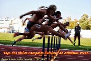 Taça dos Clubes Campeões Europeus de Atletismo 2013  ALGARVE  -- PORTUGAL