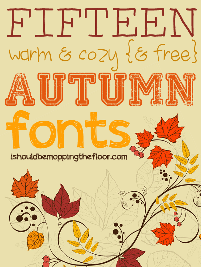 These fifteen free fall fonts will warm their way right into your heart.  They're right up there with Pumpkin Spiced Lattes. Yep. That good.