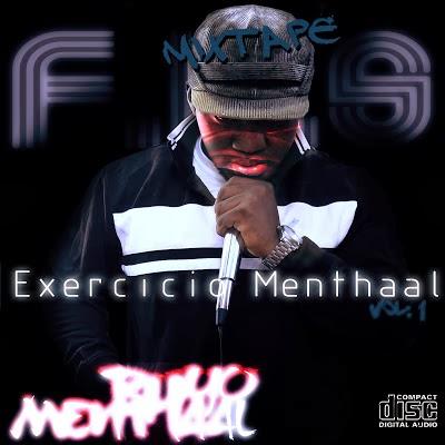 "RHYO MENTHAAL - MIXTAPE ""EXERCÍCIO MENTHAAL"" |Download|"