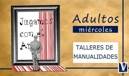 Librer a estvdio talleres de manualidades para adultos - Talleres manualidades para adultos ...