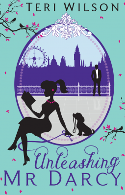 Book Cover: Unleashing Mr Darcy by Teri Wilson (UK cover)