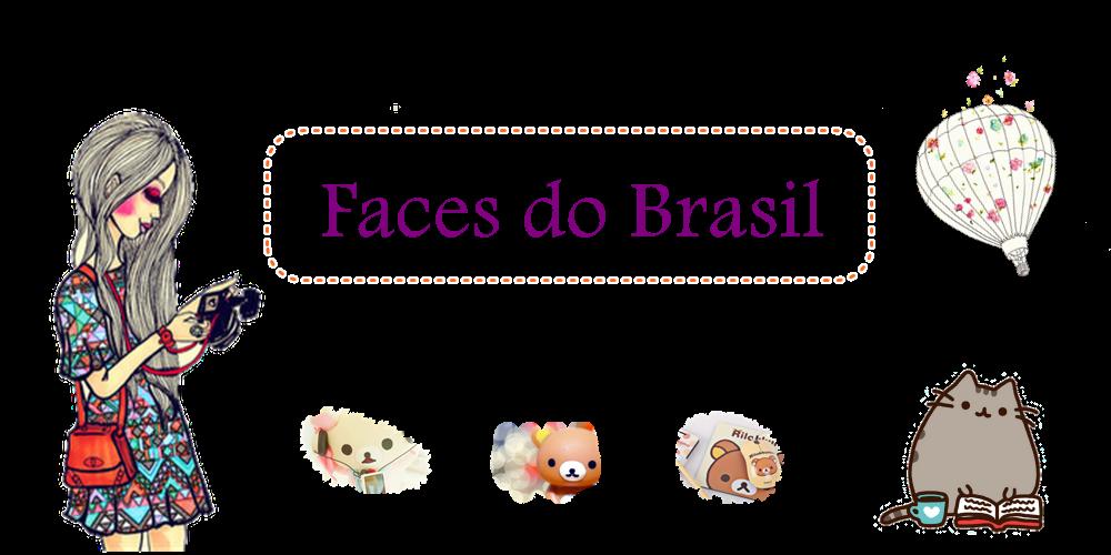 Faces do Brasil