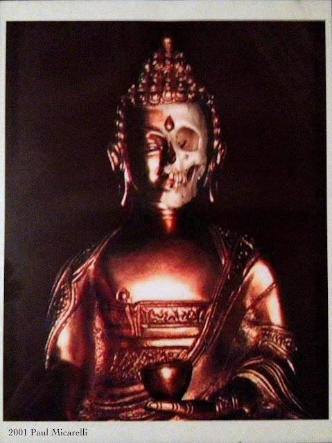 http://1.bp.blogspot.com/-FeRh7GJ0eoc/UBnxKDURsrI/AAAAAAAAE_E/cM8dC7LAnbo/s1600/Death-Buddha-Paul-Mic.JPG