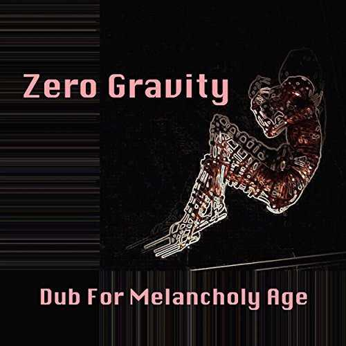 [Single] Dub For Melancholy Age – Zero Gravity (2015.07.08/MP3/RAR)