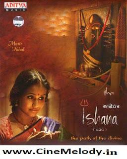 Ishana Telugu Mp3 Songs Free  Download -2012