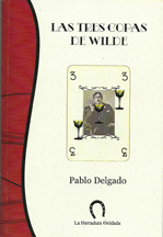 """<b>""""LAS TRES COPAS DE WILDE""""</b>"""