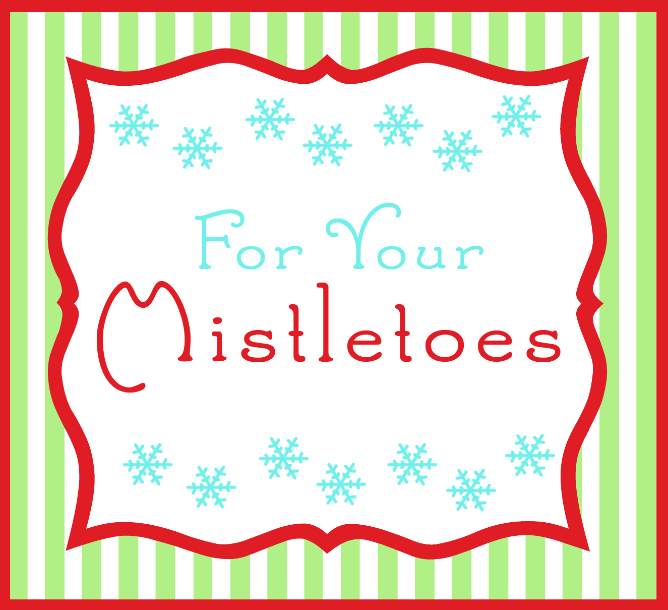 picture relating to For Your Mistletoes Printable identified as Ultimate Instant Xmas Presents for Top secret Santa~ \