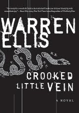 Crooked Little Vein by Warren Ellis