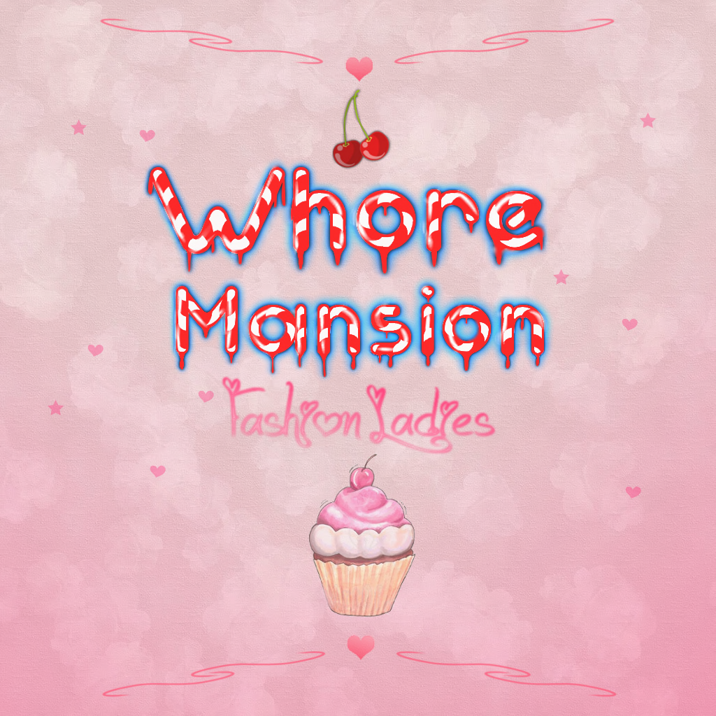 The Whore Mansion