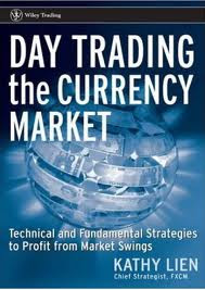 DAY TRADING the currency market by  kathy lien , DAY TRADING the currency market , kathy lien books , trading books, business books, ebook,