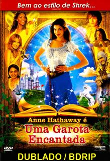 Assistir Uma Garota Encantada Dublado 2004