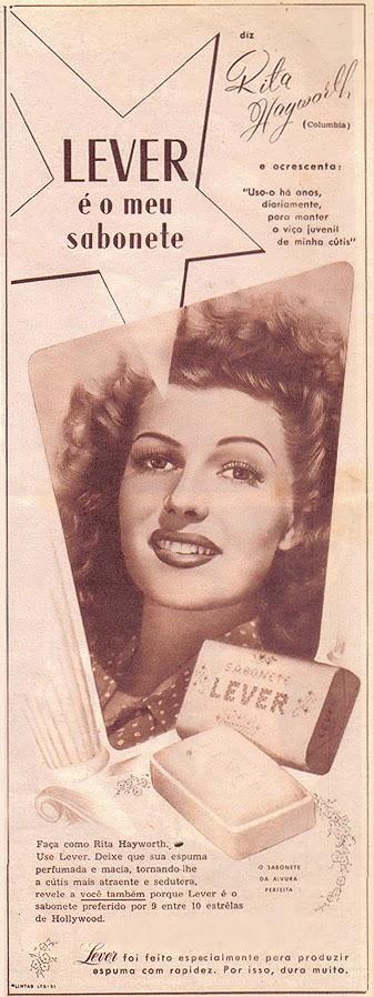 Propaganda do Sabonete Lever com Rita Hayworth nos anos 40.