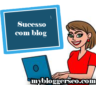 Como fazer sucesso com Blog