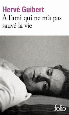 À l'ami qui ne m'a pas sauvé la vie, Hervé Guibert