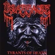 "MASSACRE ""TYRANTS OF DEATH ""CD"
