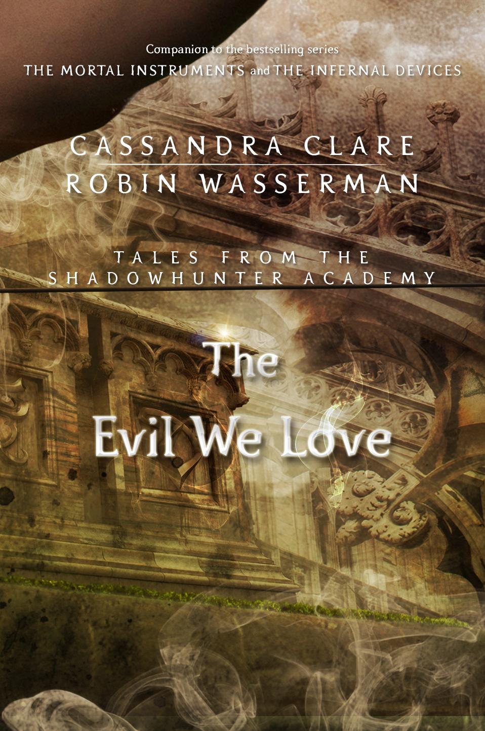 La Academia para Cazadores de Sombras TheEvilWeLove