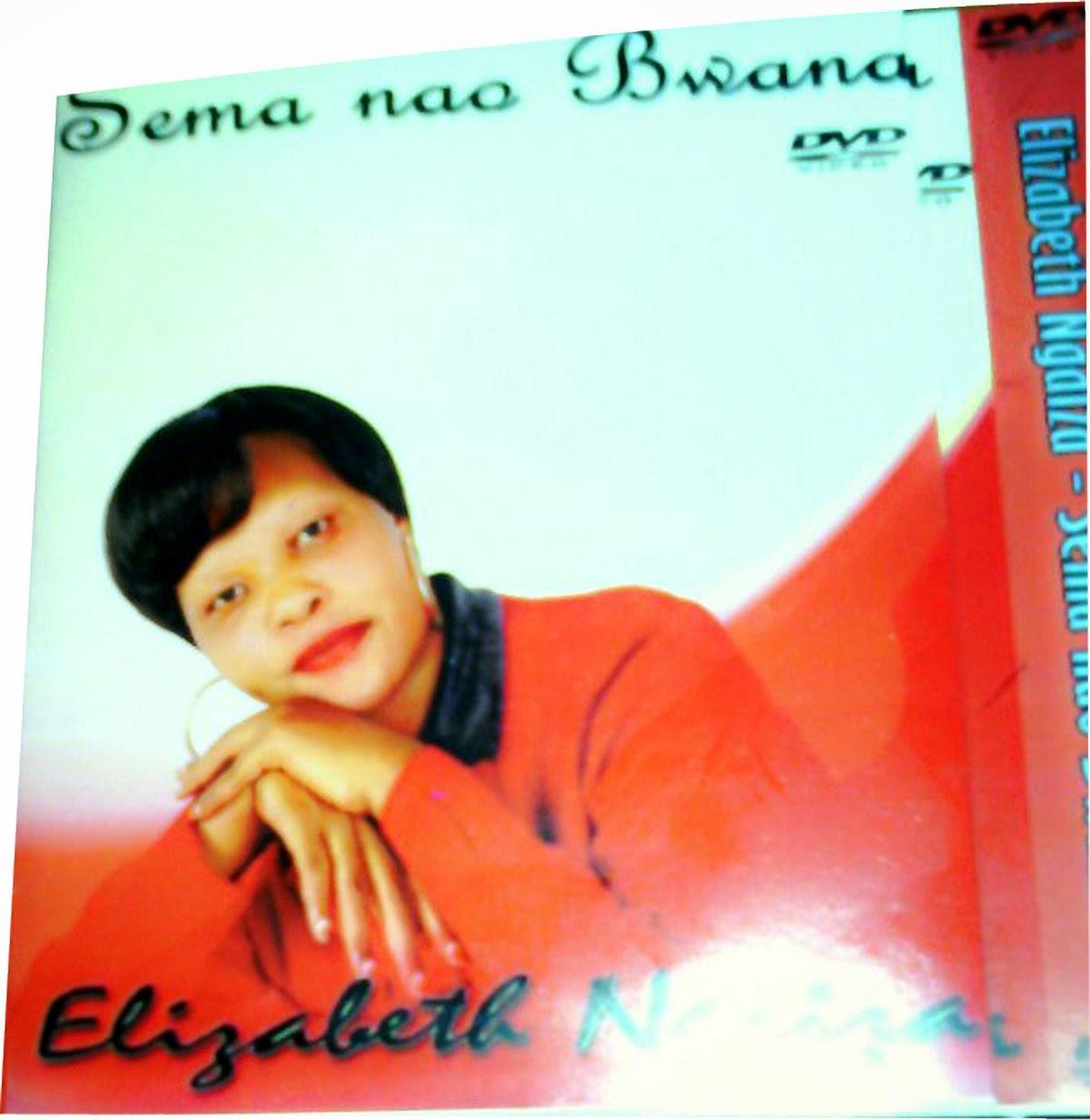 DVD YA SEMA NAO YA ELIZABETH NGAIZA INAPATIKANA SASA