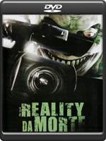Download Reality da Morte AVI DVDRip + DVD-R