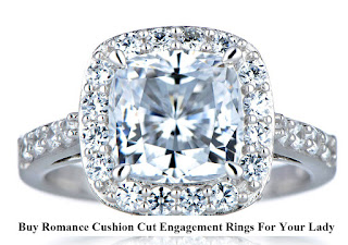 Buy Romance Cushion Cut Engagement Rings For Your Lady
