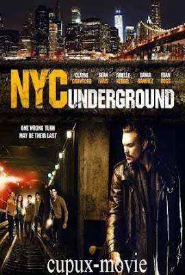 NYC Underground (2013) WEBRip cupux-movie.com