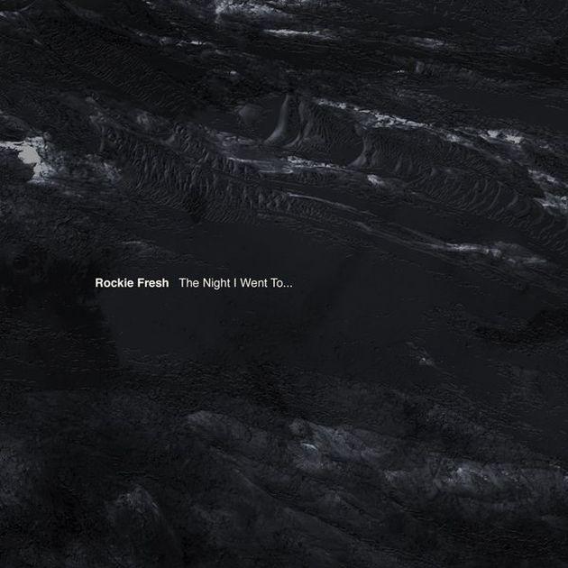 Mixtape: Rockie Fresh - The Night I Went To...