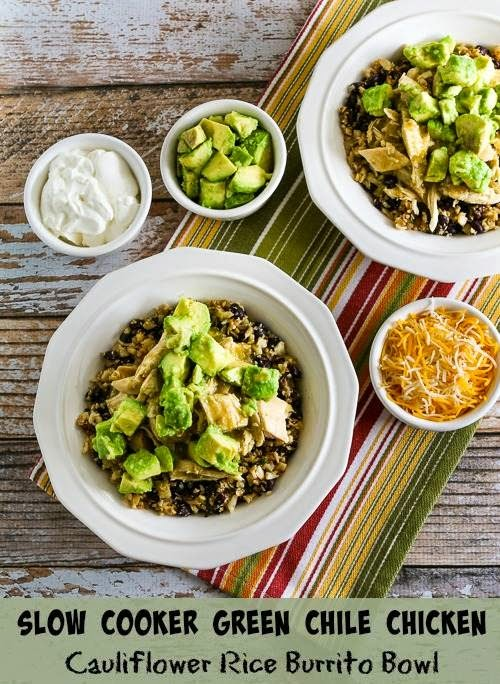 Slow Cooker Green Chile Chicken Cauliflower Rice Burrito Bowl found on KalynsKitchen.com